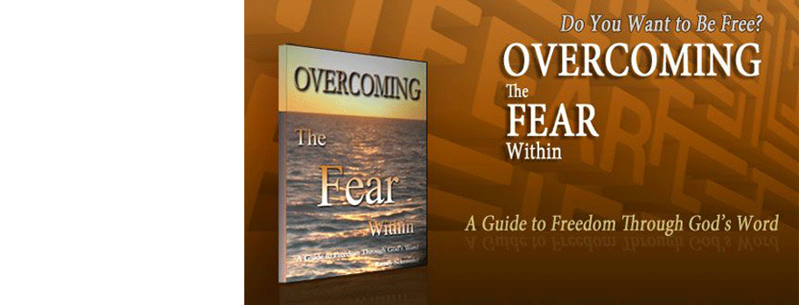 Overcoming the Fear Within